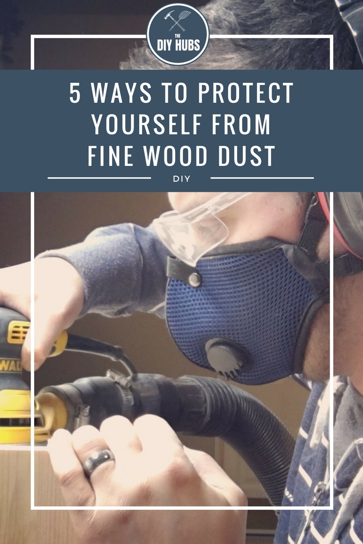 5 Ways to Help Protect Yourself from Fine Wood Dust